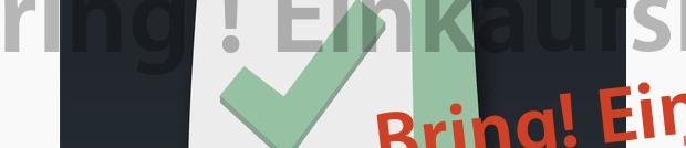 Bring! Einkaufsliste: sexiest App aus der Schweiz