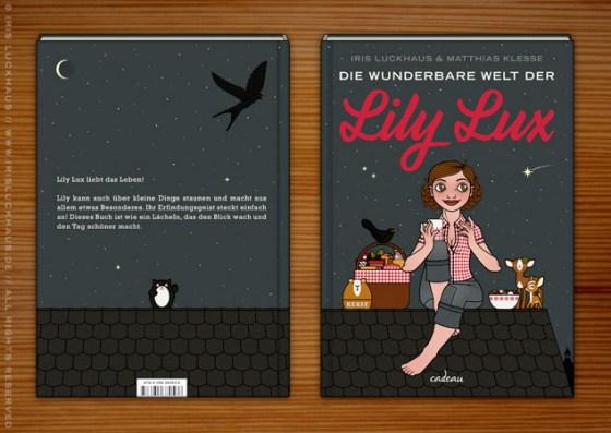 Iris Luckhaus & Matthias Klesse: Die wunderbare Welt der Lily Lux