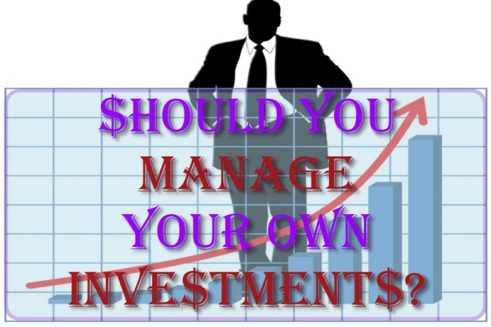 Should You Manage Your Own Investments?