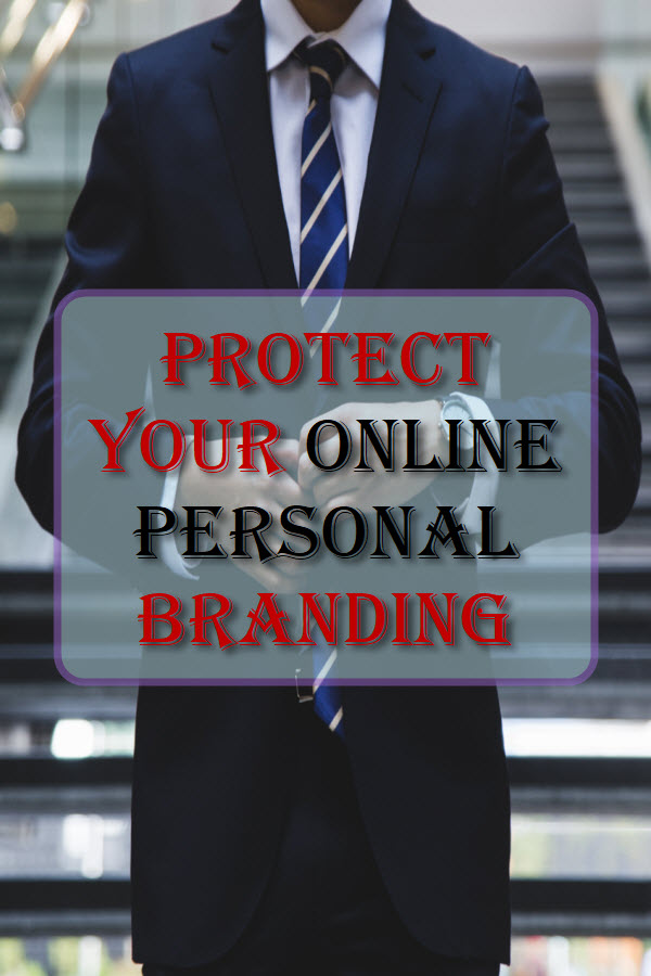 Protect Your Online Personal Branding