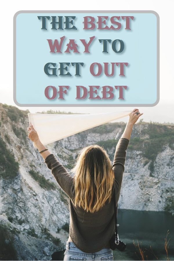 The Best Way To Get Out Of Debt