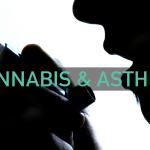 Medical Cannabis for Asthma