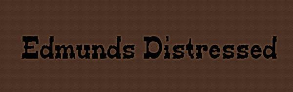 Edmunds Distressed Font