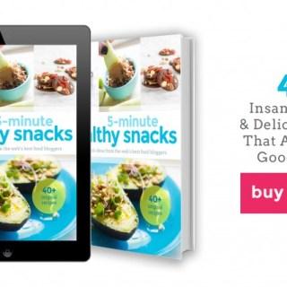 5-Minute Healthy Snacks!