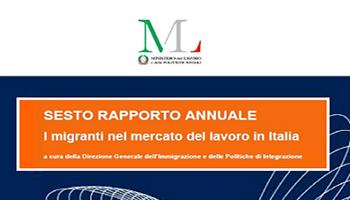 """Sesto Rapporto Annuale """"I migranti nel mercato del lavoro in Italia"""" 2016"""