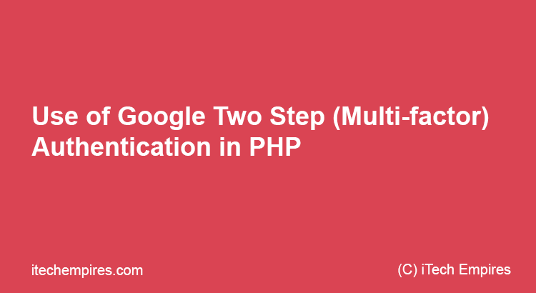 Google Multi factor authentication in PHP