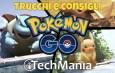 Pokemon GO Trucchi e Consigli