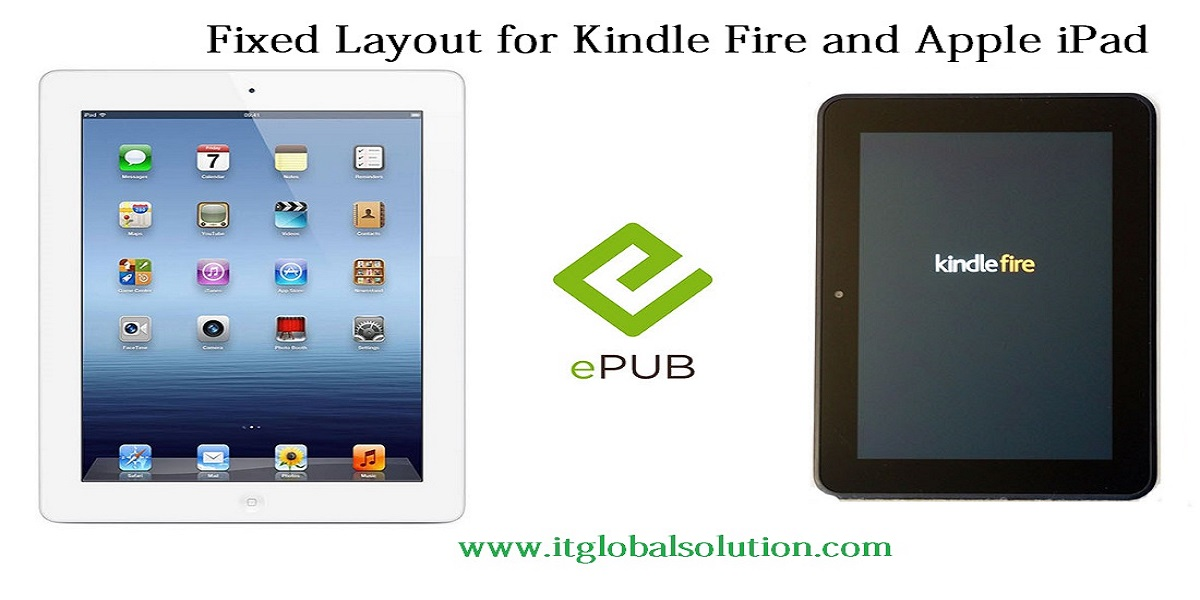 Fixed Layout for Kindle Fire and Apple iPad