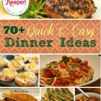 70+ Quick Dinner Ideas