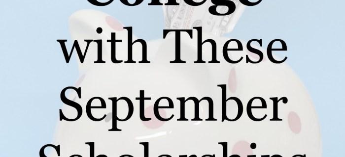 September Scholarship Opportunities