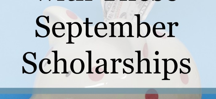 New September Scholarship Opportunities