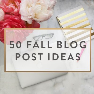 50 Fall Blog Post Ideas - It Starts With Coffee - Blog by ...