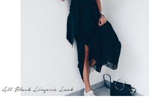 All Black Lingerie look