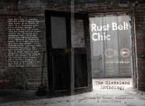 """A Comforting Kind of Shame,"" an essay for ""Rust Belt Chic: The Cleveland Anthology."" Rust Belt Chic Press, 2012."