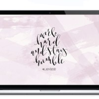 Free Desktop Wallpaper: Work Hard Stay Humble