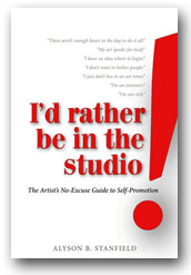 "Cover of Alyson B. Stanfield's Book, ""I'd Rather Be In The Studio"""