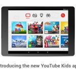 Google Launches YouTube Kids app for iOS & Android
