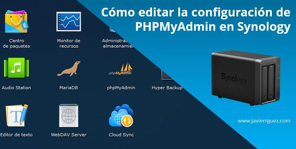 Cómo editar la configuración de phpMyAdmin en Synology