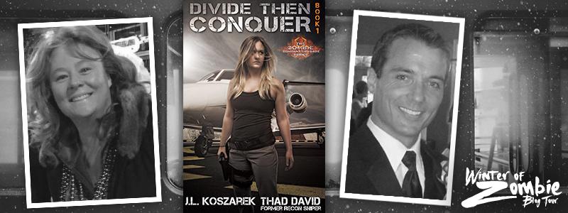 Thad David & JL Koszarek | Divide Then Conquer Book 1 | Winter of Zombie 2016