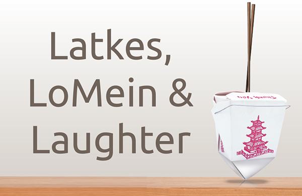 latkes-lomein-laughter-header
