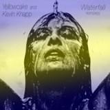Yellowcake and Kevin Knapp - Waterfall