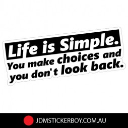 0702EN---Life-Is-Simple-Dont-Look-Back-160x60-W