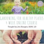 Gardening for a Healthy Plate Virtual Course