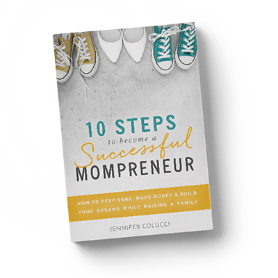 10-steps-to-become-a-successful-momprener_Jennifer-Colucci_mockup-square-sm