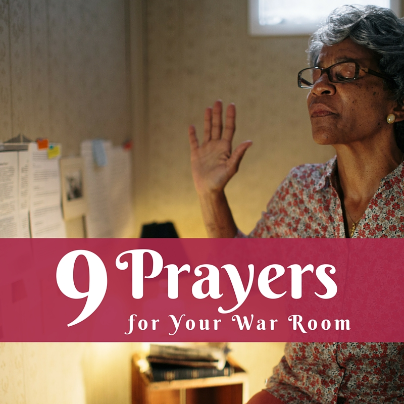 9 Prayers for Your War Room | Prayerfully Speaking