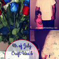 4th of July Kids Crafts & Meaningful 4th of July Gift Ideas #jbbb http://jennsblahblahblog.com