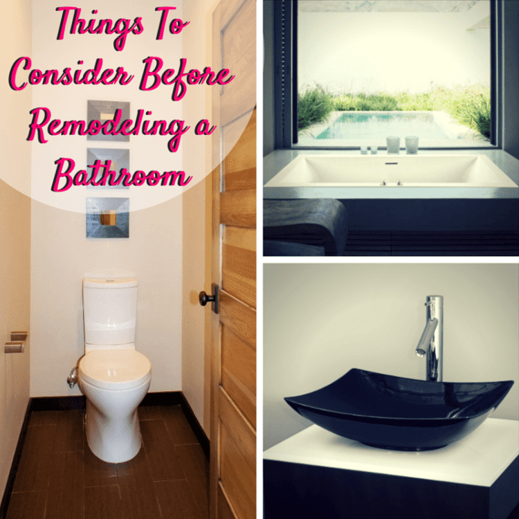 Things To Consider Before Remodeling A Bathroom