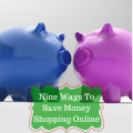 Nine Ways To Save Money Shopping Online
