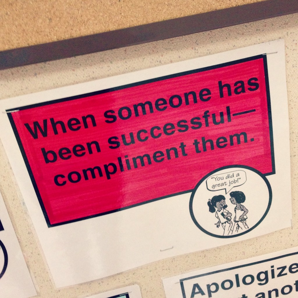 When someone has been successful - compliment them via @jennyonthespot