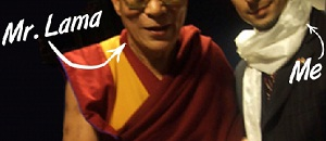 The Dalai Lama and me