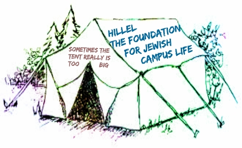 Hillel will be replacing its CEO this summer. Will the big tent philosophy stretch so far its Jewish and pro-Israel values become meaningless?