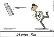 stones kill