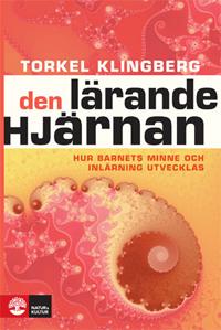 Torkel Klingberg Den lärande hjärnan
