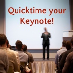 Quicktime Keynote conference talk