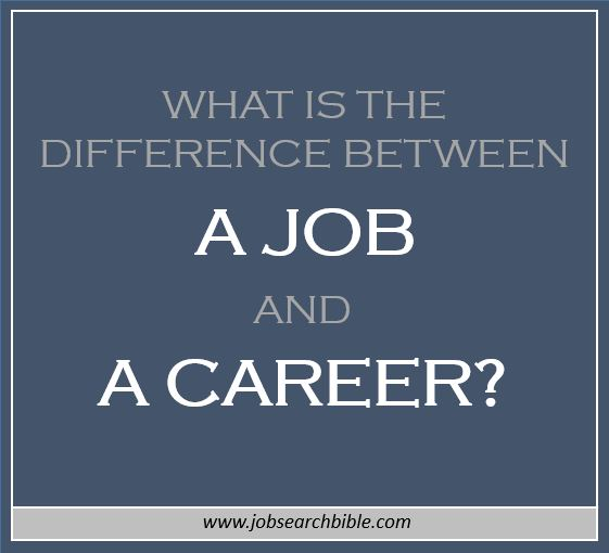 what is the difference between a job and a career