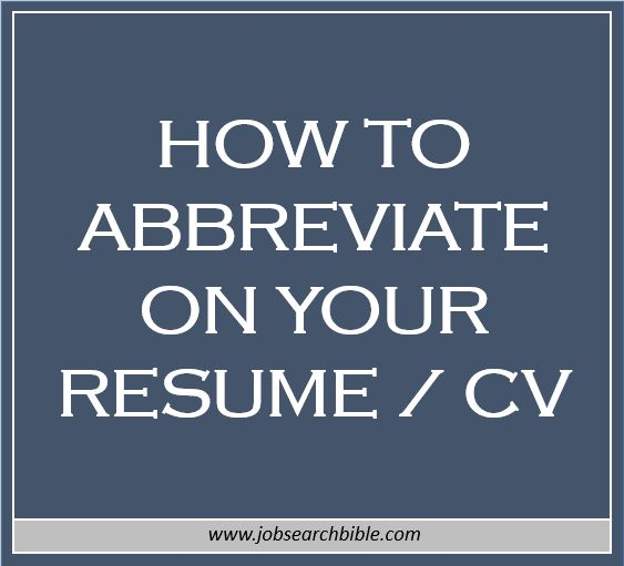 how to abbreviate on your resume job search bible