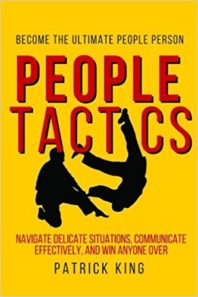 People Tactics: Become the Ultimate People Person