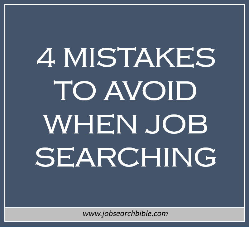 4 Mistakes to Avoid When Job Searching