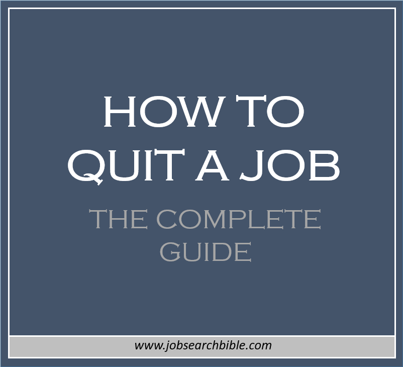 How to Quit a Job - The Complete Guide