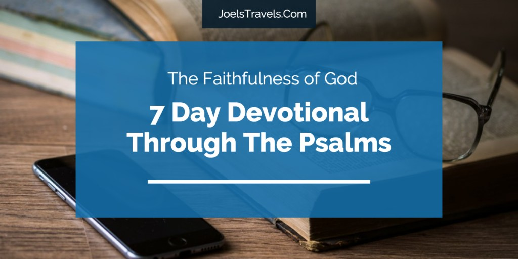 7 Day Devotional Psalms