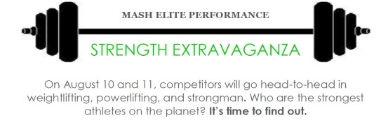 Mash Elite Strength Extravaganza