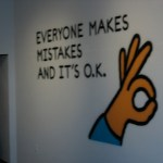 Everyone Makes Mistakes and Its Ok
