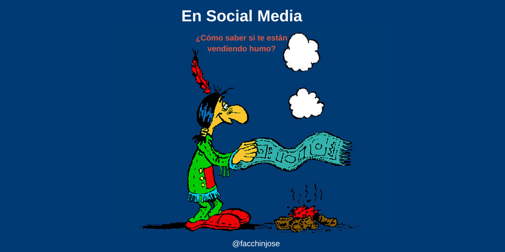 En Social Media ¿Cómo saber si te estoy vendiendo humo? #Infografía
