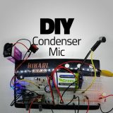 DIY: Build Your Own Condenser Microphone