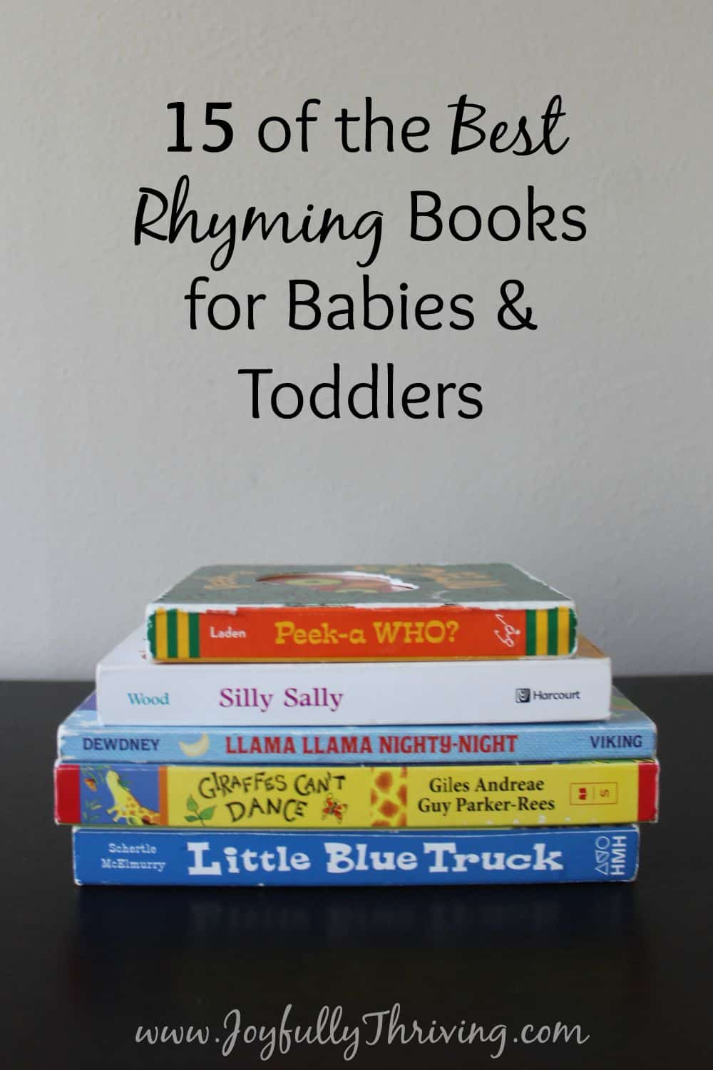 Showy Rhyming Books 15 Your Little One Check Out This List By A Preschool Teacher Some Rhyming Books Mom Babies Toddlers If Youre Looking baby Best Books For Babies