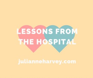 lessons from the hospital